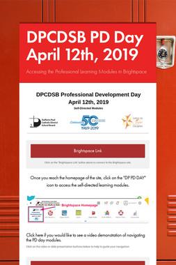 DPCDSB PD Day April 12th, 2019