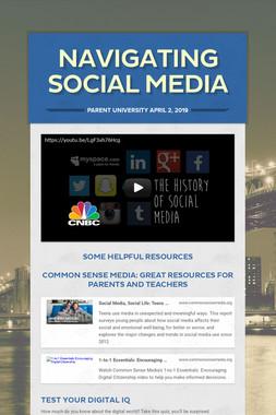 Navigating Social Media