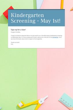Kindergarten Screening - May 1st!