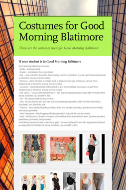 Costumes for Good Morning Baltimore