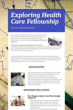 Exploring Health Care Fellowship
