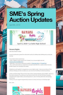 SME's Spring Auction Updates