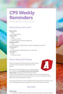 CPS Weekly Reminders