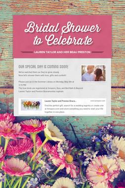 Bridal Shower to Celebrate