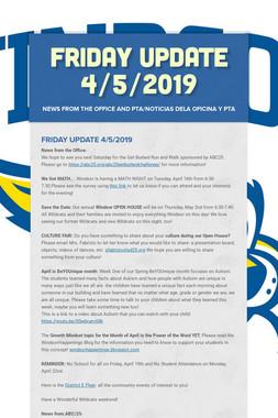 Friday Update 4/5/2019