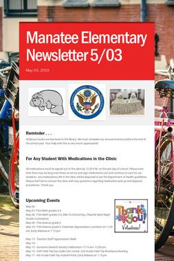 Manatee Elementary Newsletter  5/03