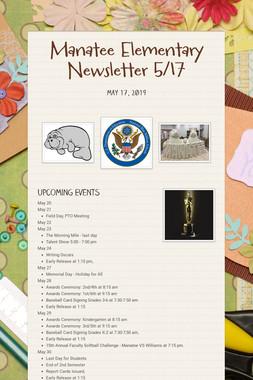 Manatee Elementary Newsletter  5/17