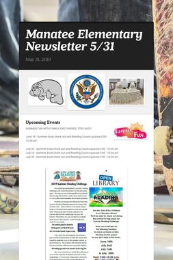 Manatee Elementary Newsletter  5/31
