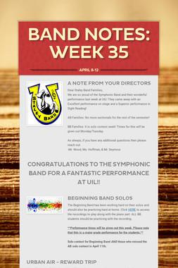 Band Notes: Week 35