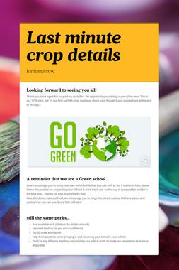 Last minute crop details