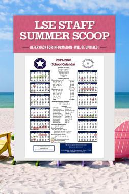 LSE Staff Summer Scoop