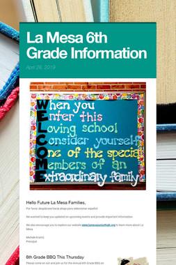 La Mesa 6th Grade Information