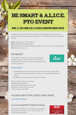 Be Smart & A.L.I.C.E. PTO Event