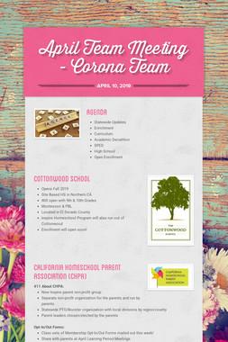 April Team Meeting - Corona Team