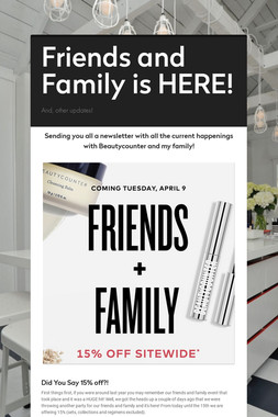 Friends and Family is HERE!