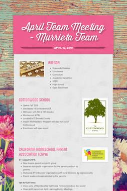 April Team Meeting - Murrieta Team