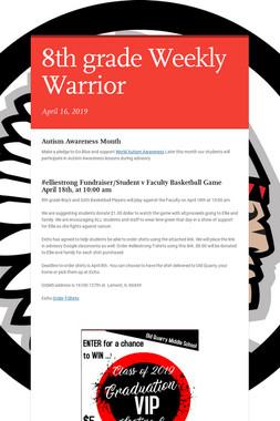 8th grade Weekly Warrior