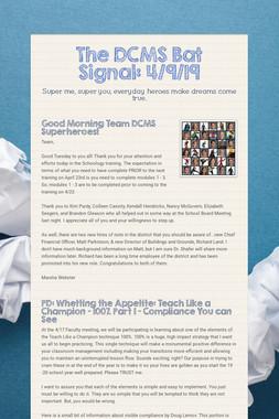 The DCMS Bat Signal: 4/9/19