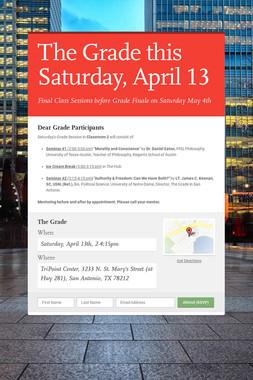 The Grade this Saturday, April 13