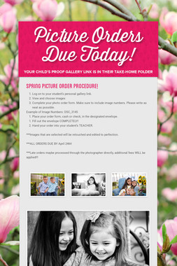Picture Orders Due Today!