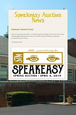 Speakeasy Auction News