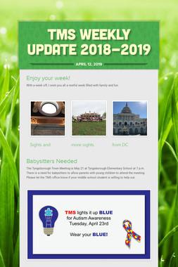TMS Weekly Update 2018-2019