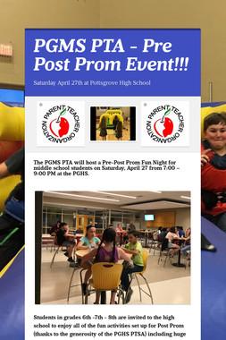 PGMS PTA - Pre Post Prom Event!!!