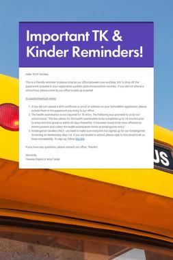 Important TK & Kinder Reminders!