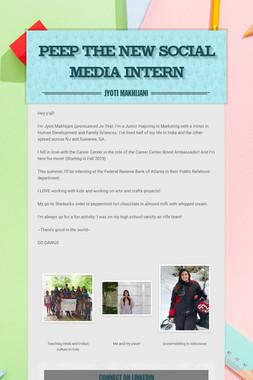 Peep The New Social Media Intern