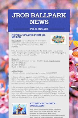 JROB BALLPARK NEWS