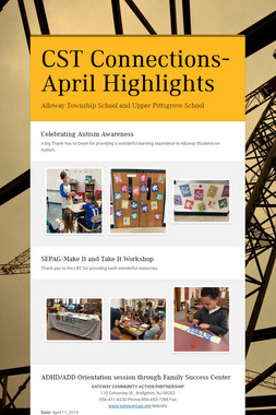 CST Connections-April Highlights