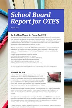 School Board Report for OTES