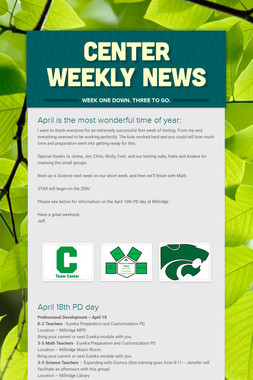 Center Weekly News