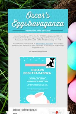Oscar's Eggstravaganza