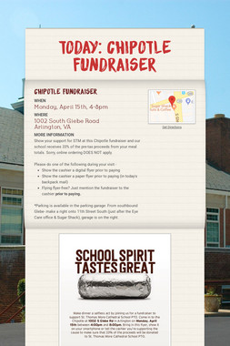 TODAY: Chipotle Fundraiser