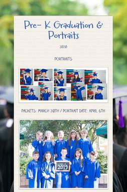 Pre- K Graduation & Portraits