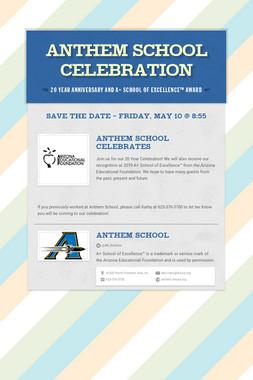 Anthem School Celebration