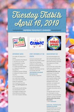 Tuesday Tidbits April 16, 2019