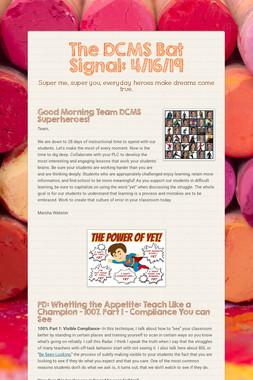 The DCMS Bat Signal: 4/16/19