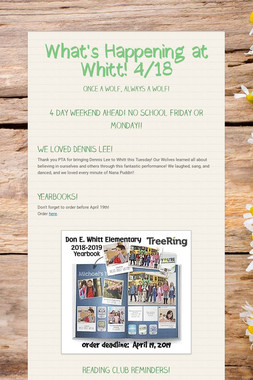 What's Happening at Whitt! 4/18
