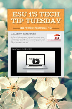 ESU 1's Tech Tip Tuesday