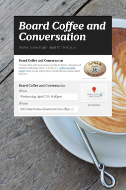 Board Coffee and Conversation