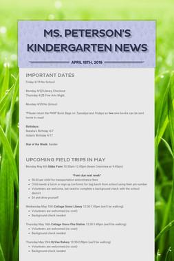 Ms. Peterson's Kindergarten News