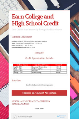 Earn College and High School Credit