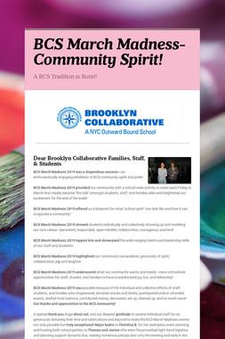 BCS March Madness-Community Spirit!