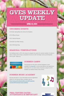 GVES Weekly Update