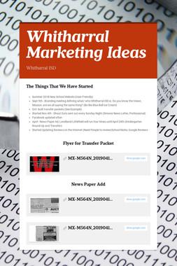 Whitharral Marketing Ideas