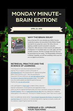 Monday Minute-Brain Edition!