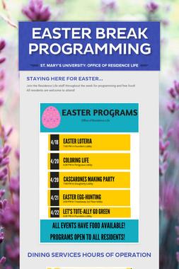 Easter Break Programming