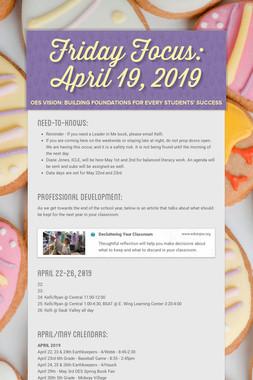 Friday Focus: April 19, 2019